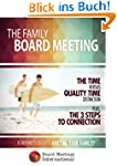 The Family Board Meeting: Is Business...