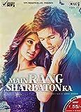 #10: Main Rang Sharbaton Ka