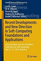 Recent Developments and New Direction in Soft-Computing Foundations and Applications Front Cover