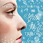 The Zellie Wells Trilogy: 'Glimpse', 'Glimmer', 'Glow' (       UNABRIDGED) by Stacey Wallace Benefiel Narrated by Martha Lee
