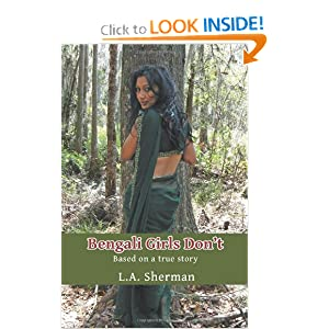 Bengali Girls Don't: Based on a True Story