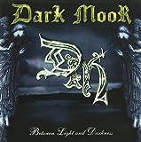 Between Light & Darkness by Dark Moor (2007-01-01)