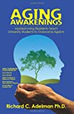 img - for Aging Awakenings: Assisted Living Residents Teach University Students to Overcome Ageism book / textbook / text book