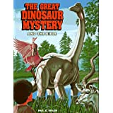 The Great Dinosaur Mystery and the Bible ~ Paul S. Taylor