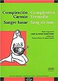 echange, troc José Sanchis Sinisterra - Conspiration vermeille Sang de lune : Conspiracion Carmin Sangre lunar