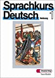 Sprachkurs Deutsch: Lehrbuch 1 (German Edition)