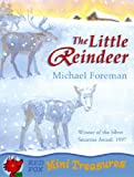 The Little Reindeer (Mini Treasures)