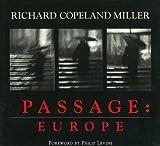 Passage: Europe (1888899050) by Miller, Richard Copeland