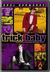 Trick Baby (Soul Showcase)