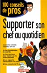 Supporter son chef au quotidien