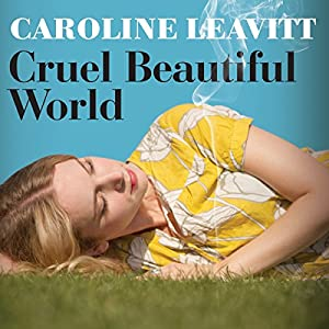 Cruel Beautiful World Audiobook
