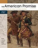 img - for The American Promise, Volume A: A History of the United States: To 1800 book / textbook / text book