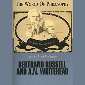 Bertrand Russell and A.N. Whitehead Audiobook