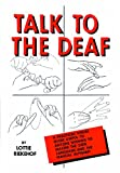 img - for Talk to the Deaf book / textbook / text book
