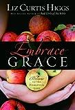 Embrace Grace (1400072182) by Higgs, Liz Curtis