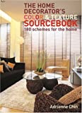 img - for The Home Decorator's Colour and Texture Sourcebook: 180 Schemes for the Home by Adrienne Chinn (2007-10-01) book / textbook / text book