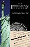 img - for The Immigration Handbook: For Work, Investment, Study, And Retirement In The Usa book / textbook / text book