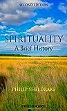 Spirituality: A Brief History