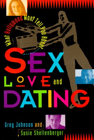 What Hollywood Won't Tell You About Sex, Love and Dating