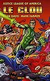 echange, troc Alan Davis - Le clou : Justice League of America