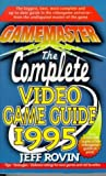 Gamemaster: The Complete Video Game Guide 1995 (0312954395) by Rovin, Jeff