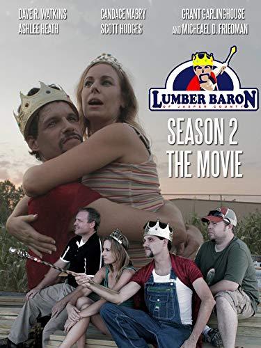 Lumber Baron Season Two The Movie