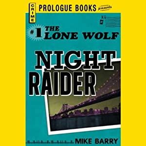 Night Raider | [Mike Barry]