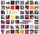 What Is Hip?: The Tower of Power Anthology (disc 2) - Tower of Power