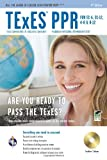 img - for TExES PPR for EC-6, EC-12, 4-8 & 8-12 w/CD-ROM 4th Ed. (TExES Teacher Certification Test Prep) book / textbook / text book