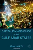 img - for Capitalism and Class in the Gulf Arab States Paperback - January 22, 2015 book / textbook / text book