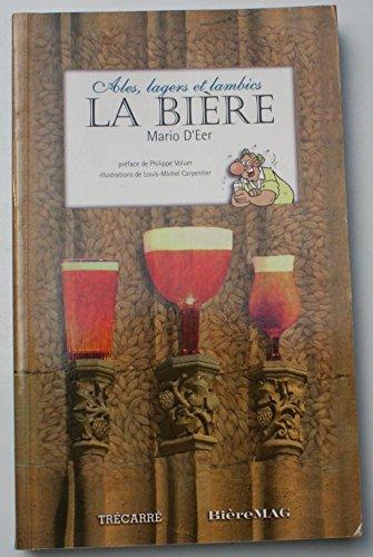 ales-lagers-et-lambics-la-biere