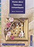 echange, troc Maria Thalassinaki - Home déco : Tableaux romantiques