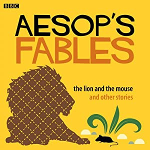 Aesop: The Lion and the Mouse and Other Stories Audiobook