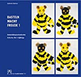 Basteln macht Freude, 2 Bde., Bd.1, Entwicklungsorientiertes Arbeiten für 3-4jährige (ALS-Studio-Reihe)