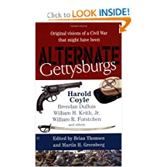 Alternate Gettysburgs by Various,&#32;Brian Thomsen and Martin H. Greenberg