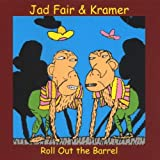Jad Fair & Kramer Roll Out the Barrel