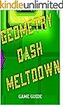Geometry Dash Meltdown Game Guide
