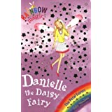 Rainbow Magic: The Petal Fairies: 48: Danielle the Daisy Fairyby Daisy Meadows