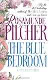 The Blue Bedroom & Other Stories (0312926286) by Rosamunde Pilcher