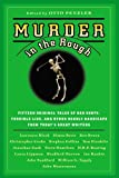 Murder in the Rough: Original Tales of Bad Shots, Terrible Lies, and Other Deadly Handicaps from Today's Great Writers (0446697419) by Penzler, Otto