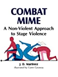 Combat Mime: A Non-Violent Approach to Stage Violence