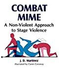 img - for Combat Mime: A Non-Violent Approach to Stage Violence book / textbook / text book