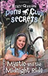 Mystic and the Midnight Ride (Pony Club Secrets)