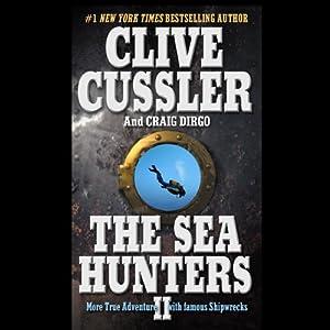The Sea Hunters II | [Craig Dirgo, Clive Cussler]