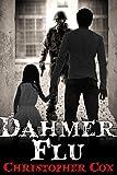 Dahmer Flu