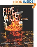 Fire Water: Experimental Smoked Whiskeys