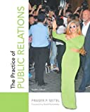 img - for The Practice of Public Relations (12th Edition) by Seitel, Fraser P. (2013) Paperback book / textbook / text book