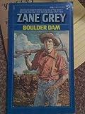 Boulder Dam (0671828967) by Zane grey