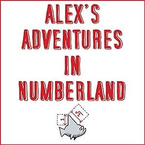 Alex's Adventures in Numberland Audiobook