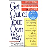 Get Out of Your Own Way: Overcoming Self-Defeating Behavior (Perigee) ~ Philip Goldberg